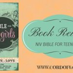 Book Review: NIV Bible For Teen Girls