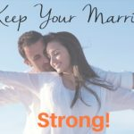 His and Her Tips to Keep Your Marriage Strong