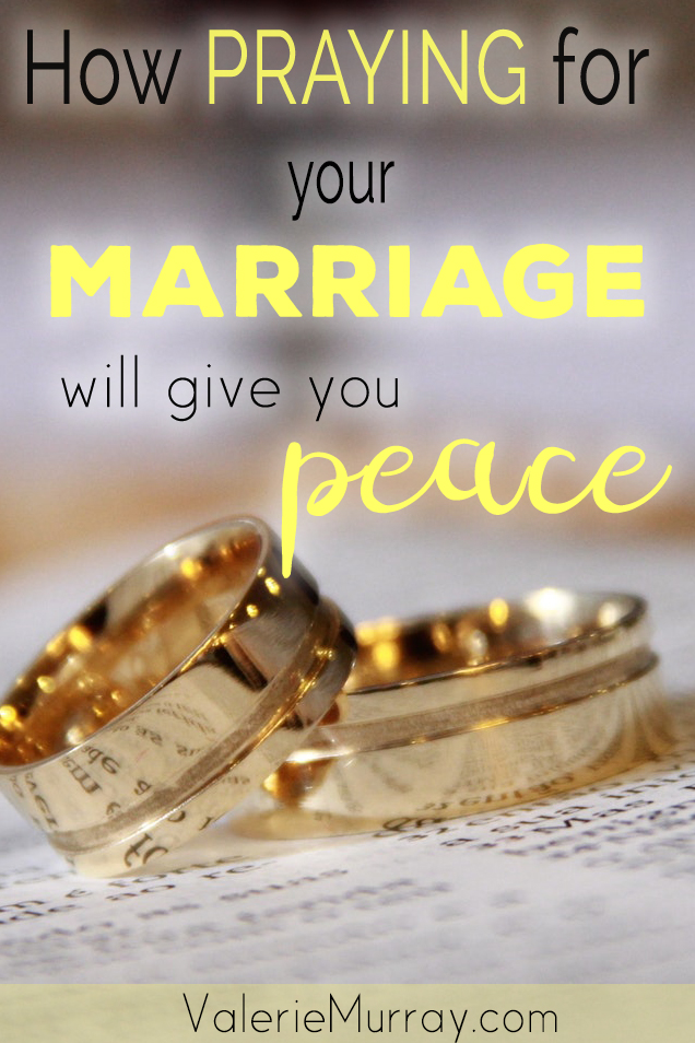 Where do you find your peace? Learn how praying for your marriage will give you peace when your marriage is struggling.