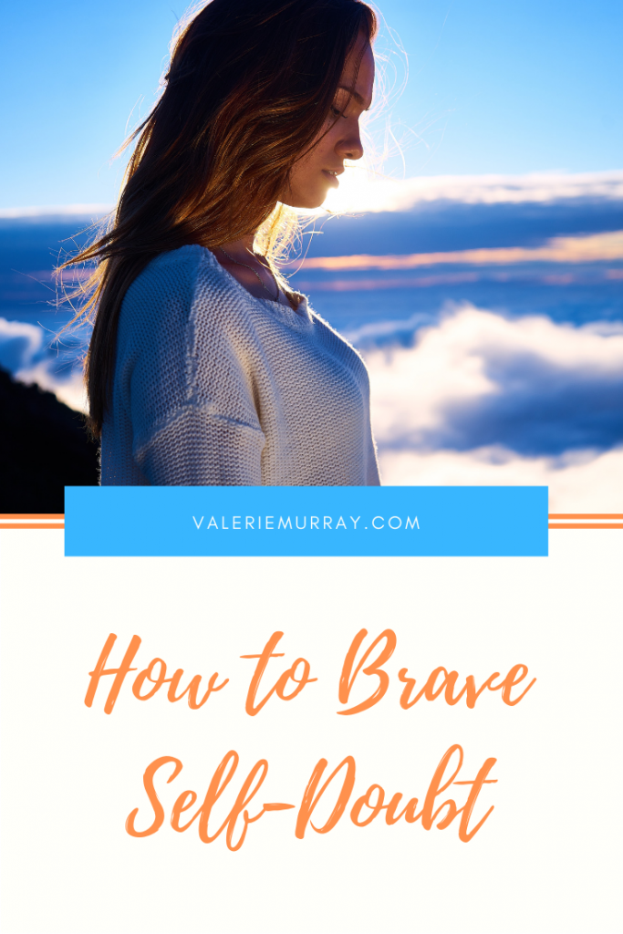 Has the fear of man crippled you from being who God made you to be? Learn how to brave self-doubt and live in the freedom Christ offers. #self-doubt #confidence #self-esteem