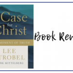 The Case For Christ: Book Review