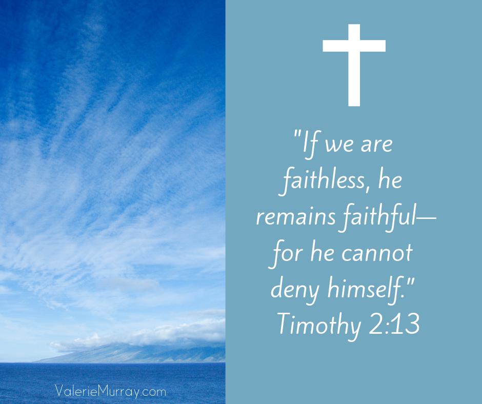 When my faith is weak, God remains faithful.