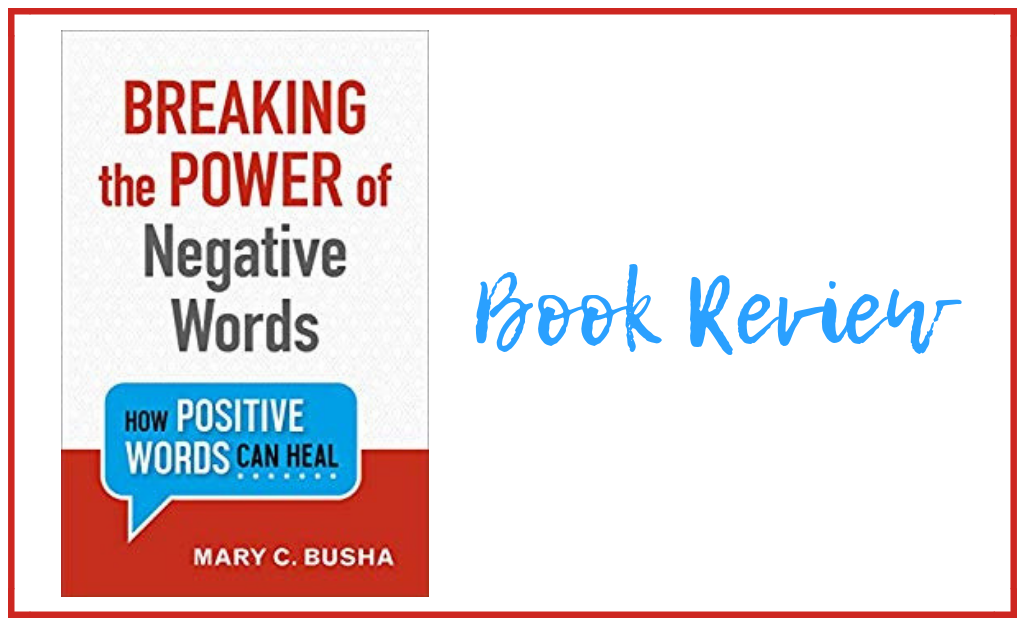 Breaking the Power of Negative Words helps readers find healing from cruel words spoken to us and harmful words we say to ourselves.