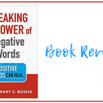 Breaking the Power of Negative Words: Book Review
