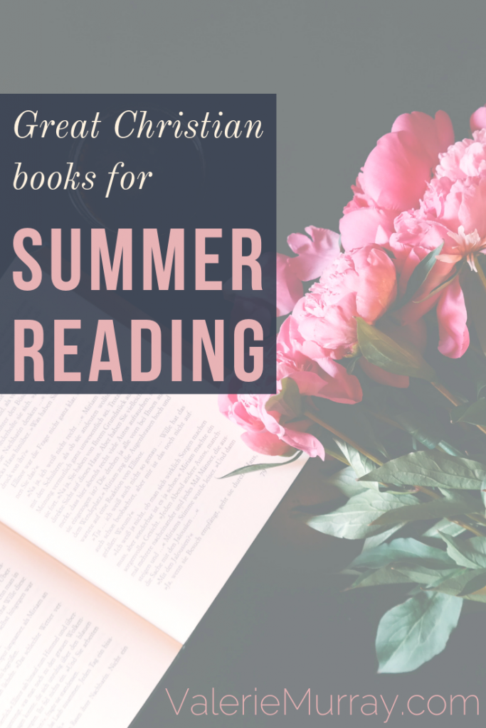 The Best Christian Books to Read This Summer!
