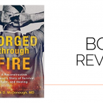 Forged Through Fire: Book Review