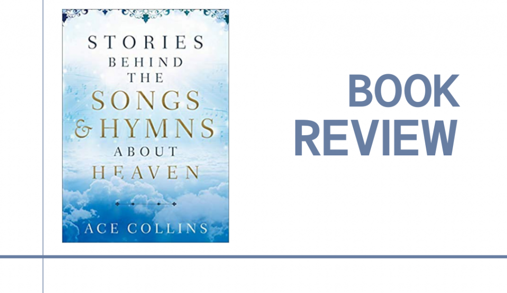 Stories Behind the Songs and Hymns About Heaven shares the circumstances which led songwriters to pen the words to thirty classic and inspirational hymns.