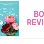 A Different Kind of Love Story: Book Review