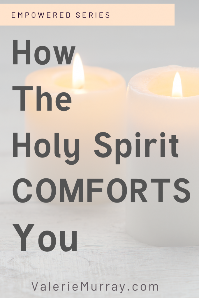 Is your anxiety level rising during these uncertain times in our nation? Discover how the Holy Spirit Comforts you when you are afraid.