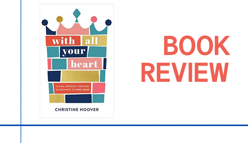 With All Your Heart: Book Review