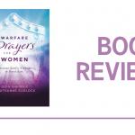 Warfare Prayers for Women: Book Review