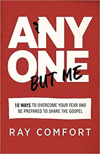 Are you afraid to share your faith with others? In Anyone but Me, author Ray Comfort shares 10 ways to overcome fear and share the gospel.
