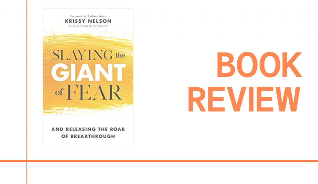 Slaying the Giant of Fear: Book Review